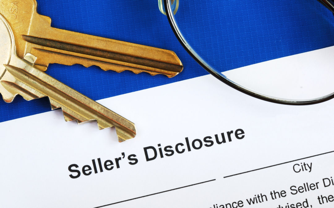 What Do You Need to Include in a Seller's Disclosure?